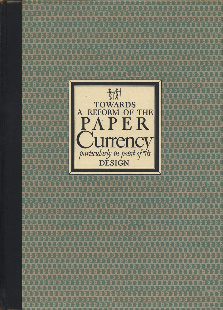 Towards a Reform of the Paper Currency Particularly in Point of Its Design by W.A. Dwiggins (New York: Limited Editions cClub, 1932), binding.