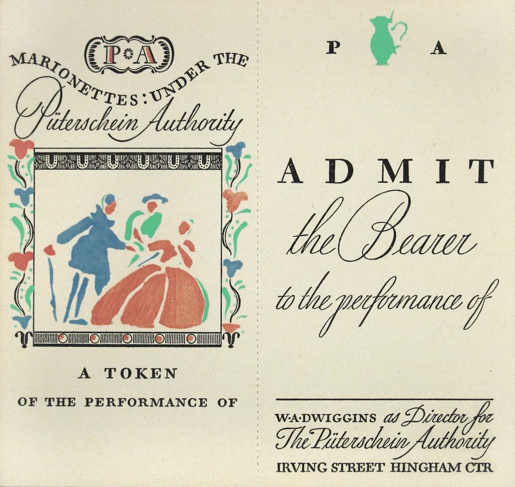 Ticket to a performance of Marionettes Under the Püterschein Authority.