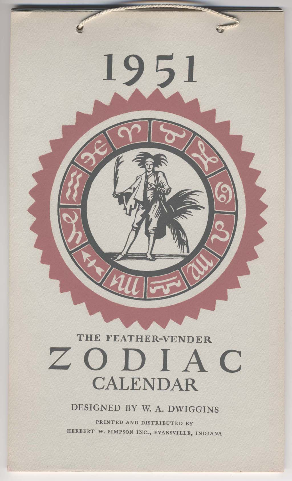 Cover of The Feather-Vender Zodiac Calendar published by Herbert W. Simpson, Inc. (1951). Illusration, ornament, lettering and design by W.A. Dwiggins.
