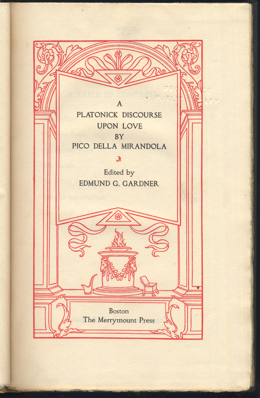 Title page of A Platonick Discourse upon Love by Pico della Mirandola (Boston: The Merrymount Press, 1913). Frame by T.M. Cleland.