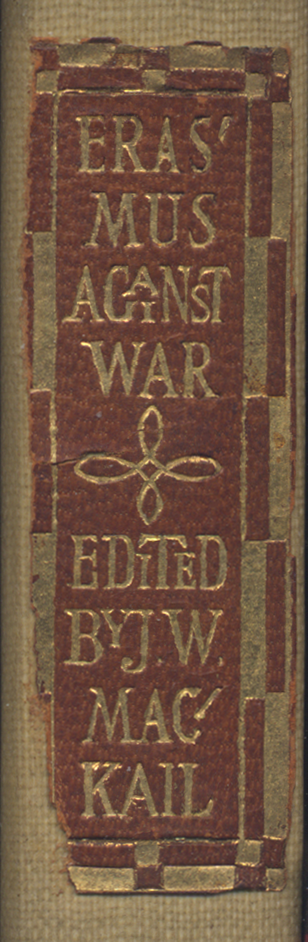 Label for spine of Against War by Erasmus (Boston: The Merrymount Press, 1907). Lettering by W.A. Dwiggins.