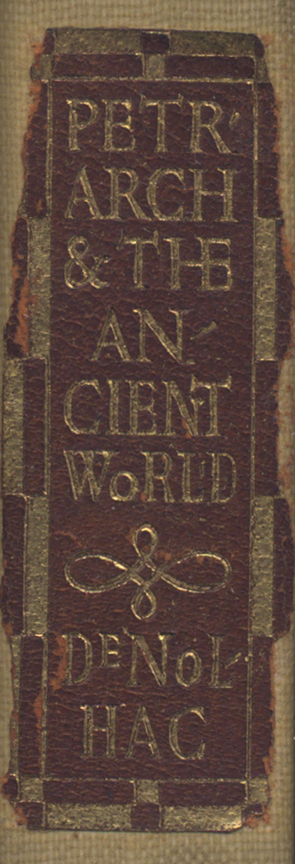 Label on spine of Petrarch and the Ancient World by Pierre de Nolhac (Boston: The Merrymount Press, 1907). Lettering by W.A. Dwiggins.