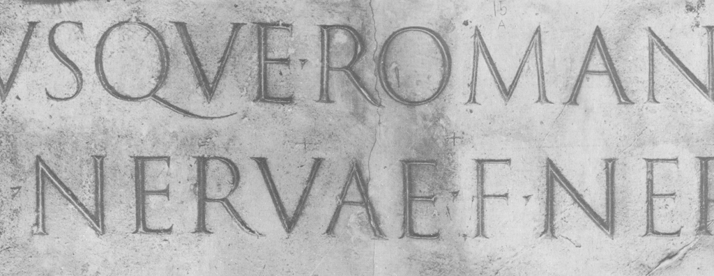 Detail of the Trajan inscription (114 AD). Note the form of the key letters E, M, N, Q and R.