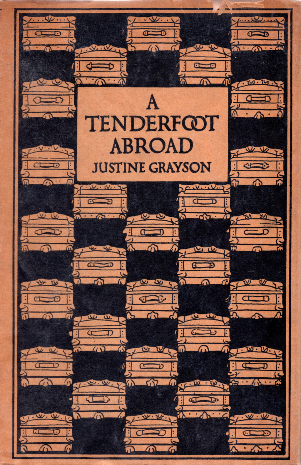 Jacket for A Tenderfoot Abroad by Justin Grayson (Boston: W.A. Butterfield, 1907). Design, illustration and lettering by W.A. Dwiggins. Printing by The Merrymount Press.