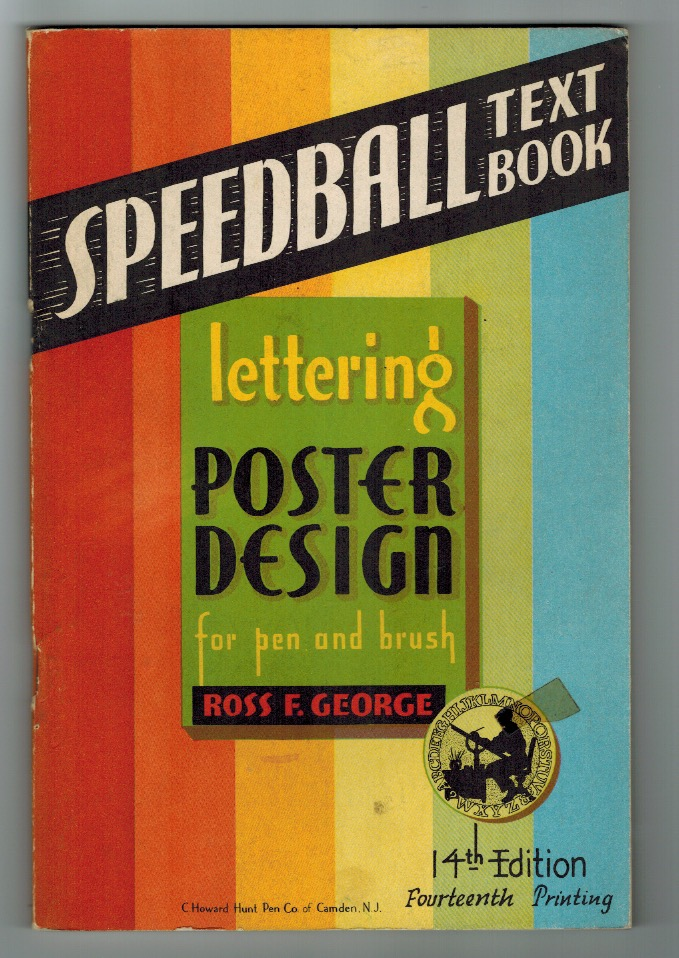 Cover of The Speedball Text Book by Ross F. George (14th edition, 1941). Courtey of Lee Littlewood.
