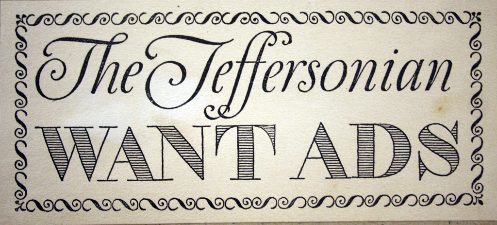 Advertisement for Want Ads in The Jeffersonian newspaper. Lettering and design by W.A. Dwiggins, 1908.
