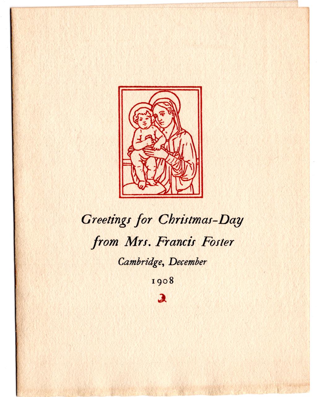 Christmas card for Mrs. Francis Foster, 1908. Illustration by W.A. Dwiggins; typography by Daniel Berkeley Updike; printing by The Merrymount Press. Courtesy of Martin Hutner.