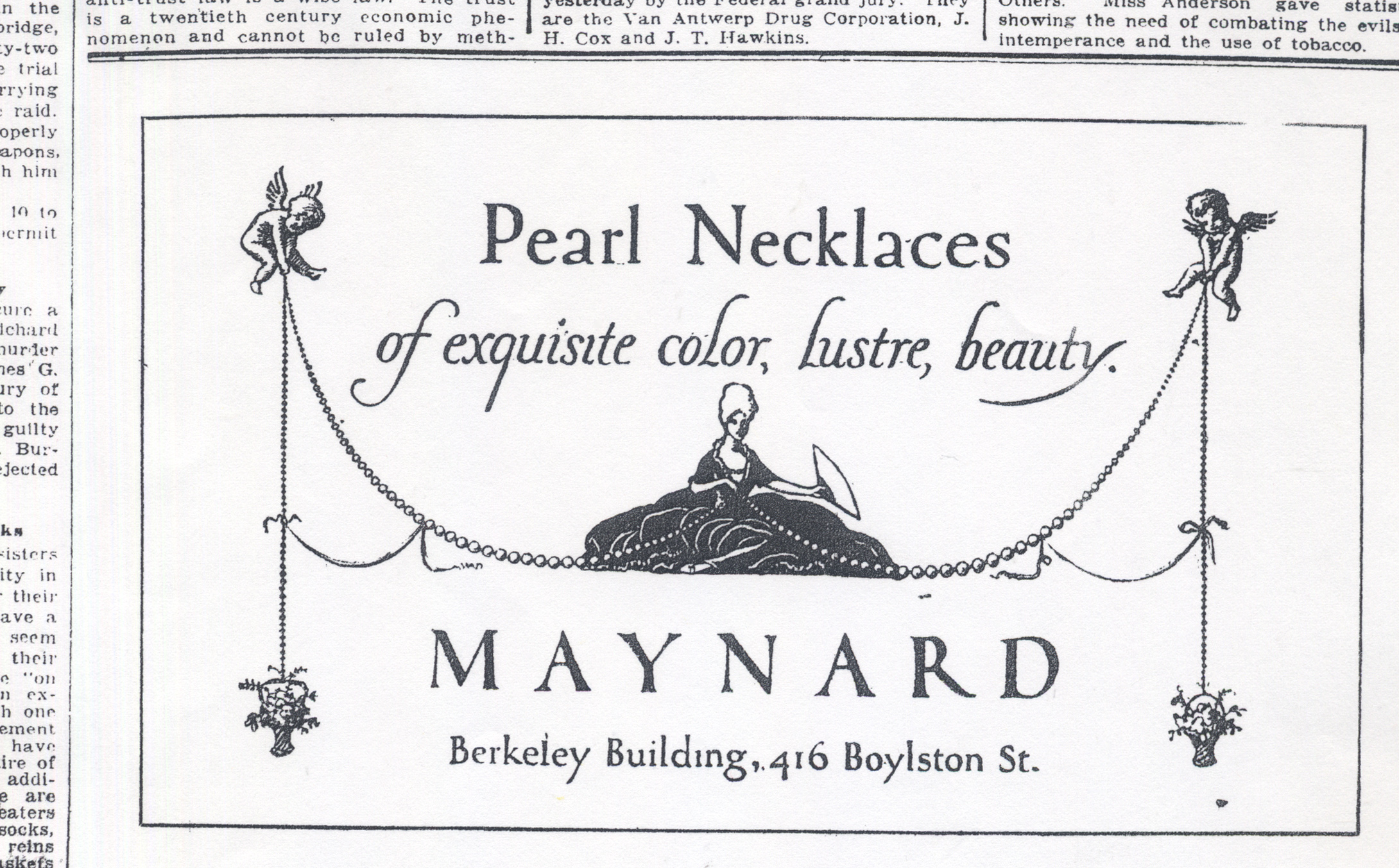 """""""Pearl Necklaces of exquisite color, lustre, beauty."""" advertisement for Maynard & Co. in the Boston Evening Transcript, December 3, 1912. Illustration and lettering by W.A. Dwiggins."""