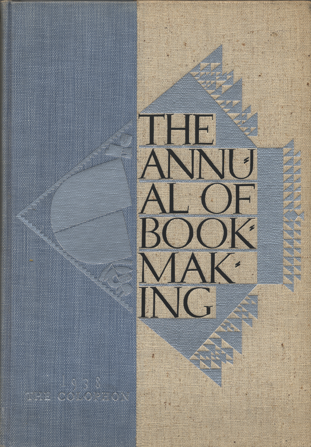 The Annual of Bookmaking (New York: The Colophon, 1938). Binding design by W.a. Dwiggins.