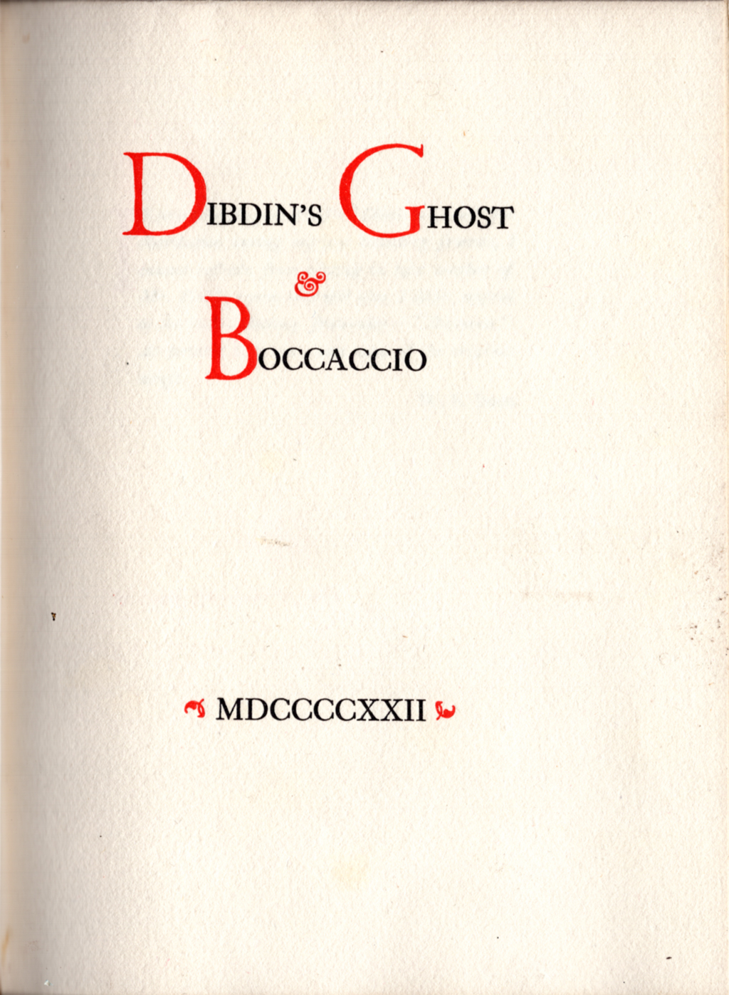 Title page for Dibdin's Ghost & Boccaccio by Eugene Field (Boston: The Merrymount Press, 1922). Initials by W.A. Dwiggins.