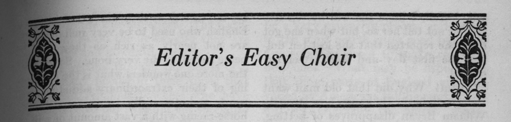 Editor's Easy Chair column header from Harpers Magazine (September 1925, p. 504). Design by W.A. Dwiggins.