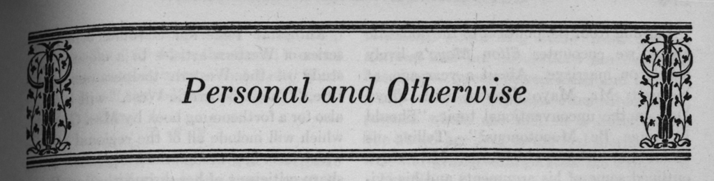 Personal and Otherwise column header from Harpers Magazine (September 1925, p. 509). Design by W.A. Dwiggins.