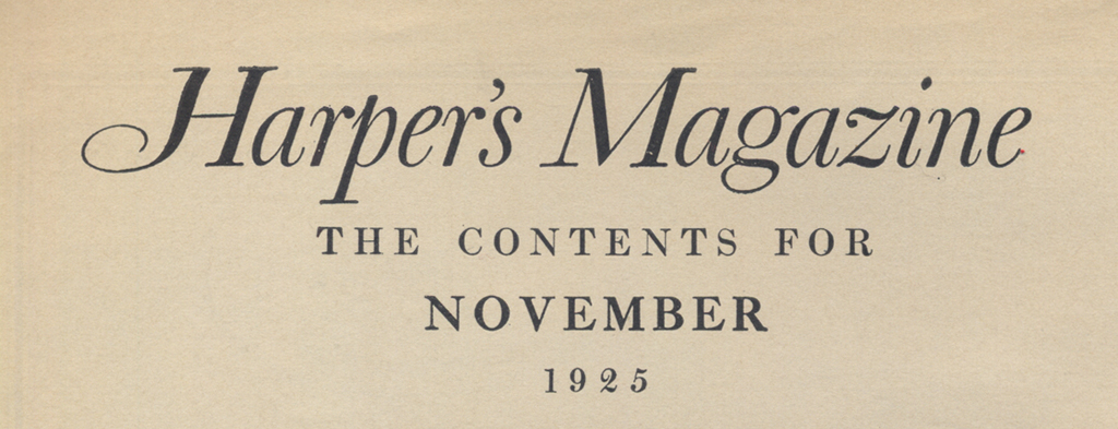 Masthead for contents page of Harpers Magazine (November 1925). Lettering by W.A. Dwiggins.