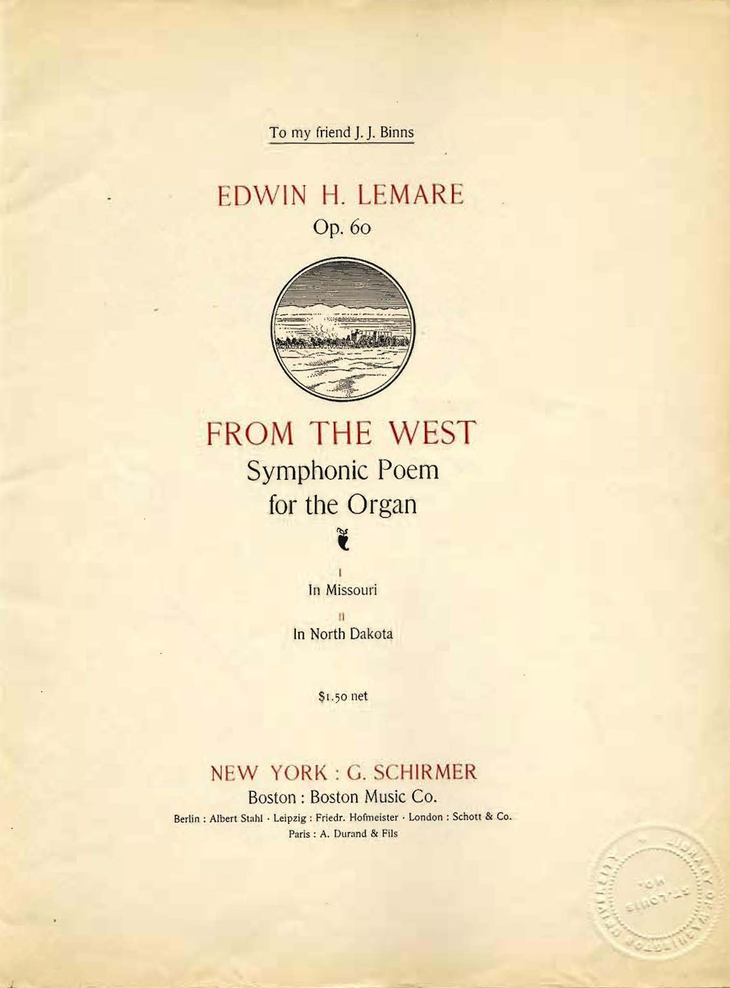 From the West: Symphonic Organ Poem by Edwin H. Lemare (New York: G. Schirmer and Boston: Boston Music Co., 1909).