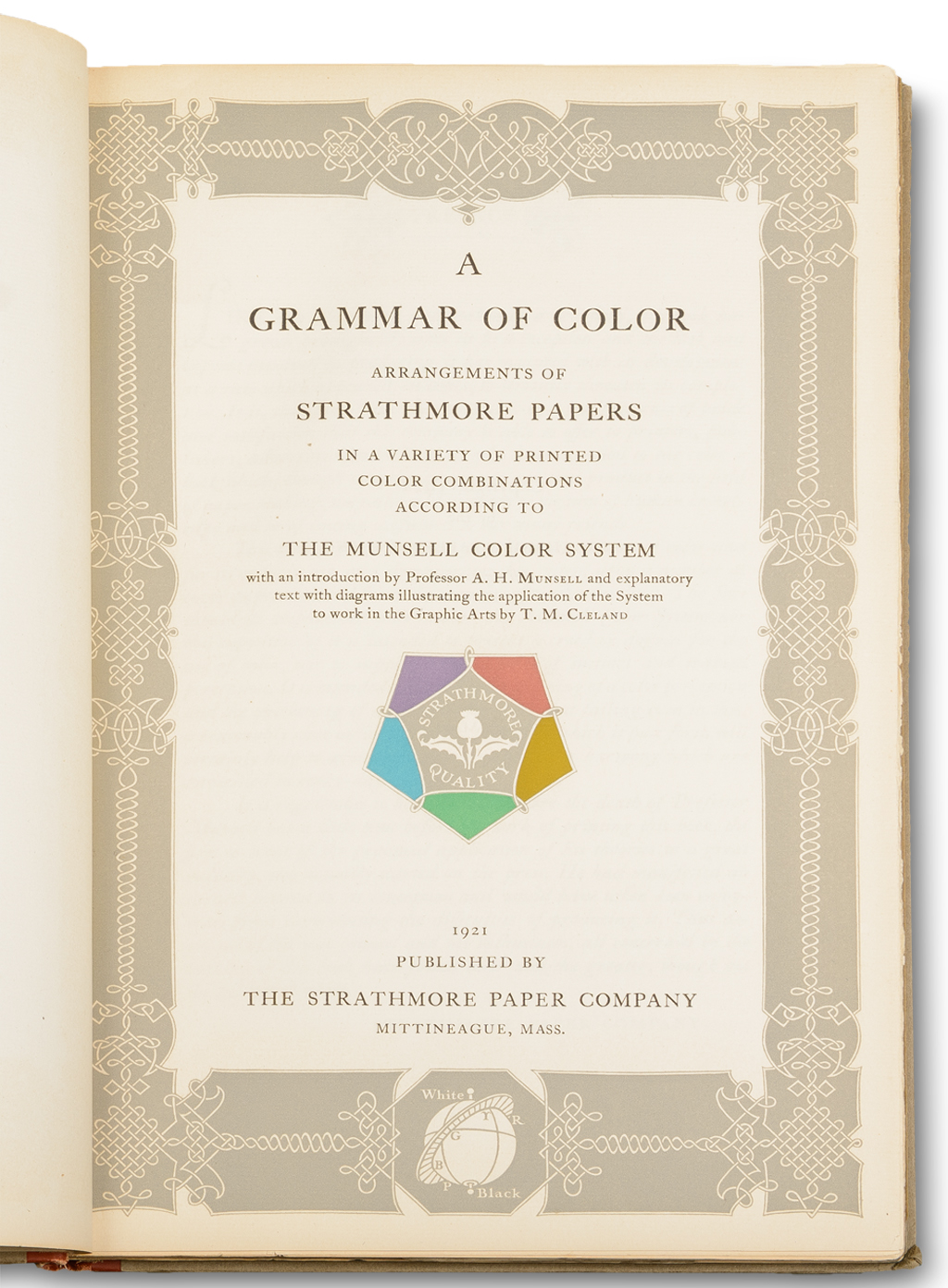 Title page of A Grammar of Color by A.H. Munsell (Mittineague: The Strathmore Paper Company, 1921). Design by T.M. Cleland.