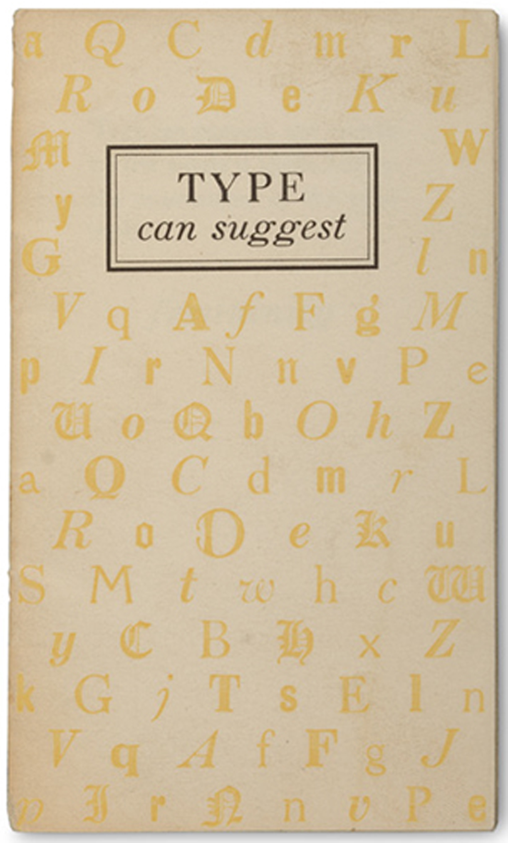 Type Can Suggest by Benjamin Sherbow (Mittineague: Strathmore Paper, n.d.). Photograph by Vincent Trinacria.