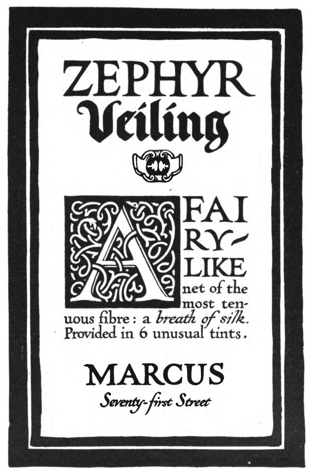 "Zephyr Veiling advertisement attributed to Frederic W. Goudy in ""Drawings that Sell Goods"" by Hermann Püterschein in The Printing Art vol. XXVIII, no. 1 (September 1916). Designed by W.A. Dwiggins."