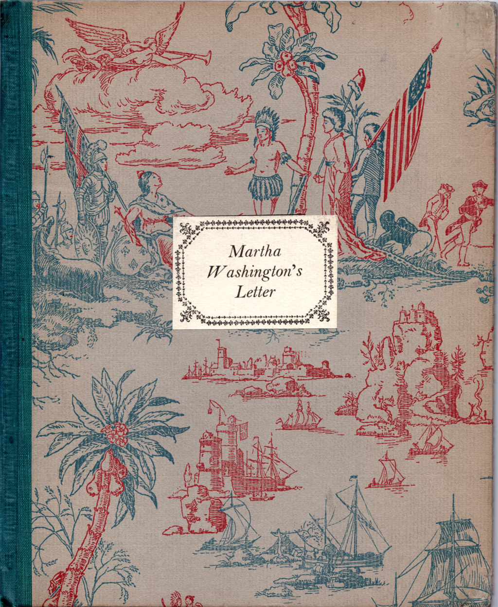 Martha Washington's Letter. Cover design by Rudolph Ruzicka. Printed by The Merrymount Press.