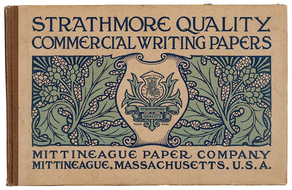 Strathmore Quality Commercial Writing Papers (Mittineague, Massachusetts: Mittineague Paper Company, 1906). Design and printing by the F.A. Bassette Co.