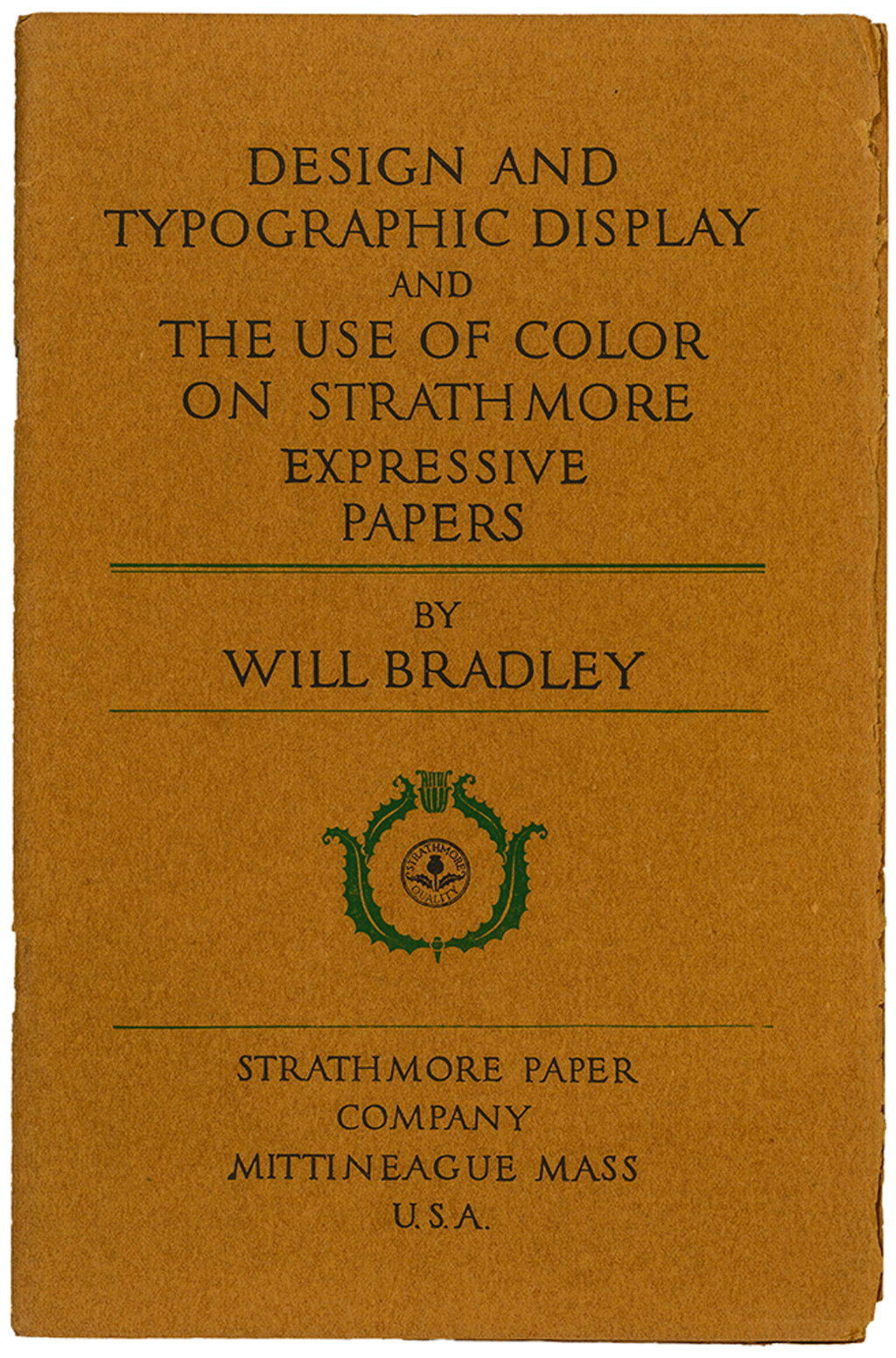 Design and Typographic Display and the Use of Color on Strathmore Expressive Papers by Will Bradley (Mittineague: Strathmore Paper Co., 1917). Design by Will Bradley. Photograph by Vincent Trinacria.