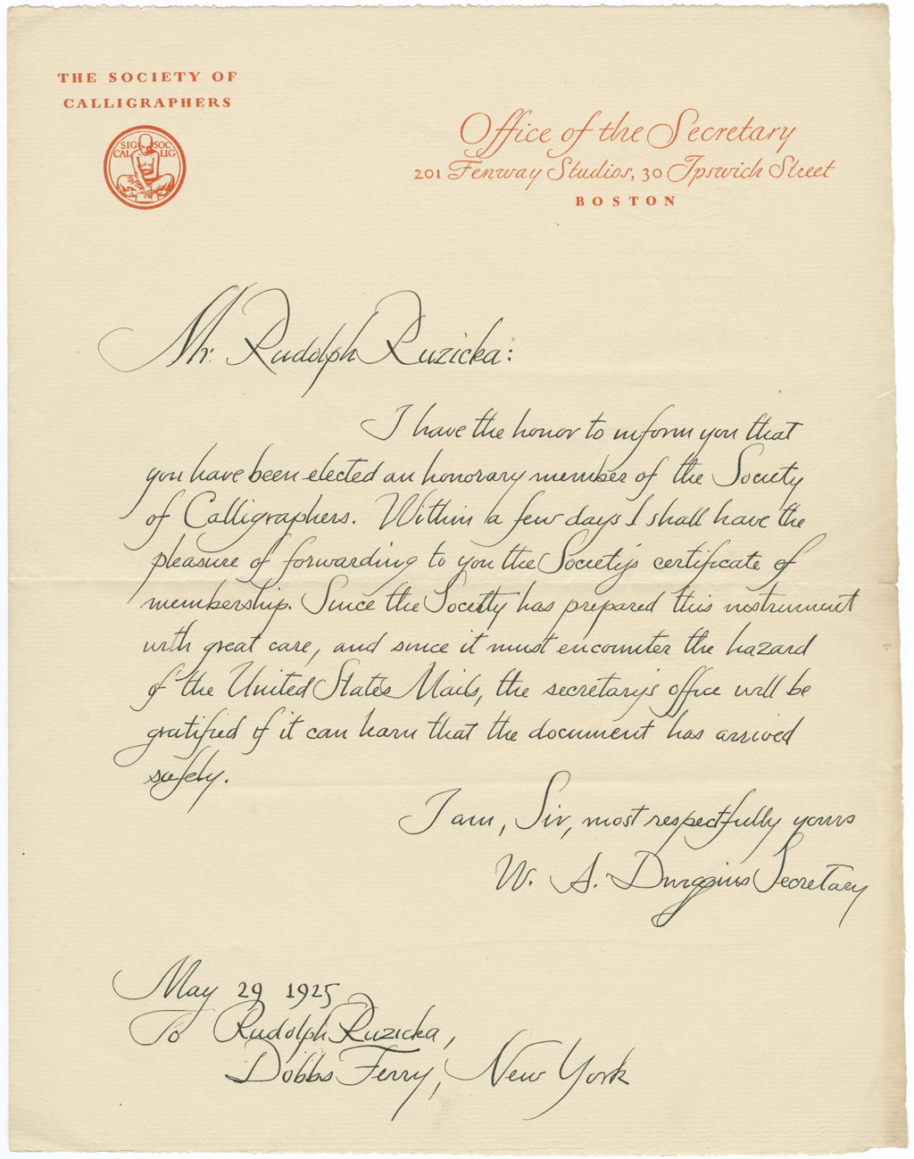 Letter from W.A. Dwiggins to Rudolph Ruzicka (29 May 1925) regarding honorary membership in the Society of Calligraphers. Courtesy of the Rauner Library, Dartmouth College.
