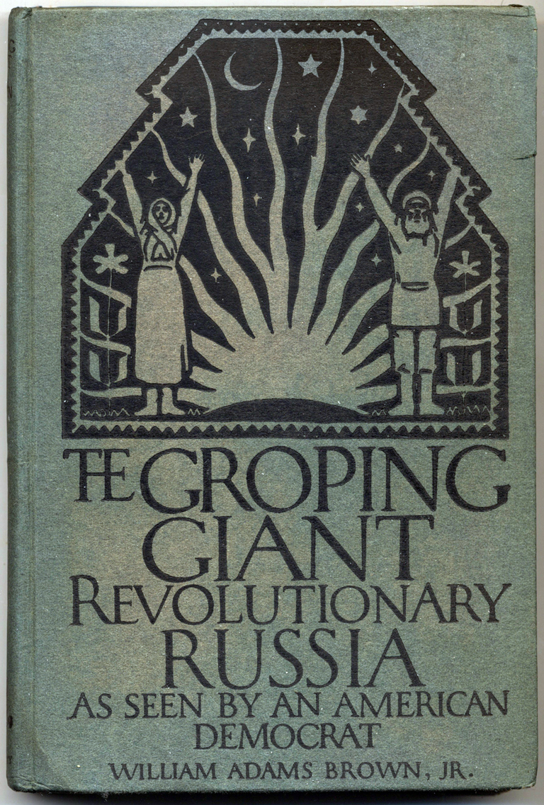 Cover of The Groping Giant: Revolutionary Russia as Seen by an American Diplomat (New Haven: Yale University Press, 1920). Cover design by W.A. Dwiggins; interior design by Carl Purington Rollins; printing by E. Hildreth and Company.