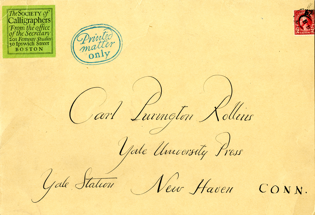 Envelope addressed to Carl Purington Rollins with Society of Calligraphers mailing label. Label designed by W.A. Dwiggins. Courtesy of the Robert B. Haas Family Arts Library, Yale University.