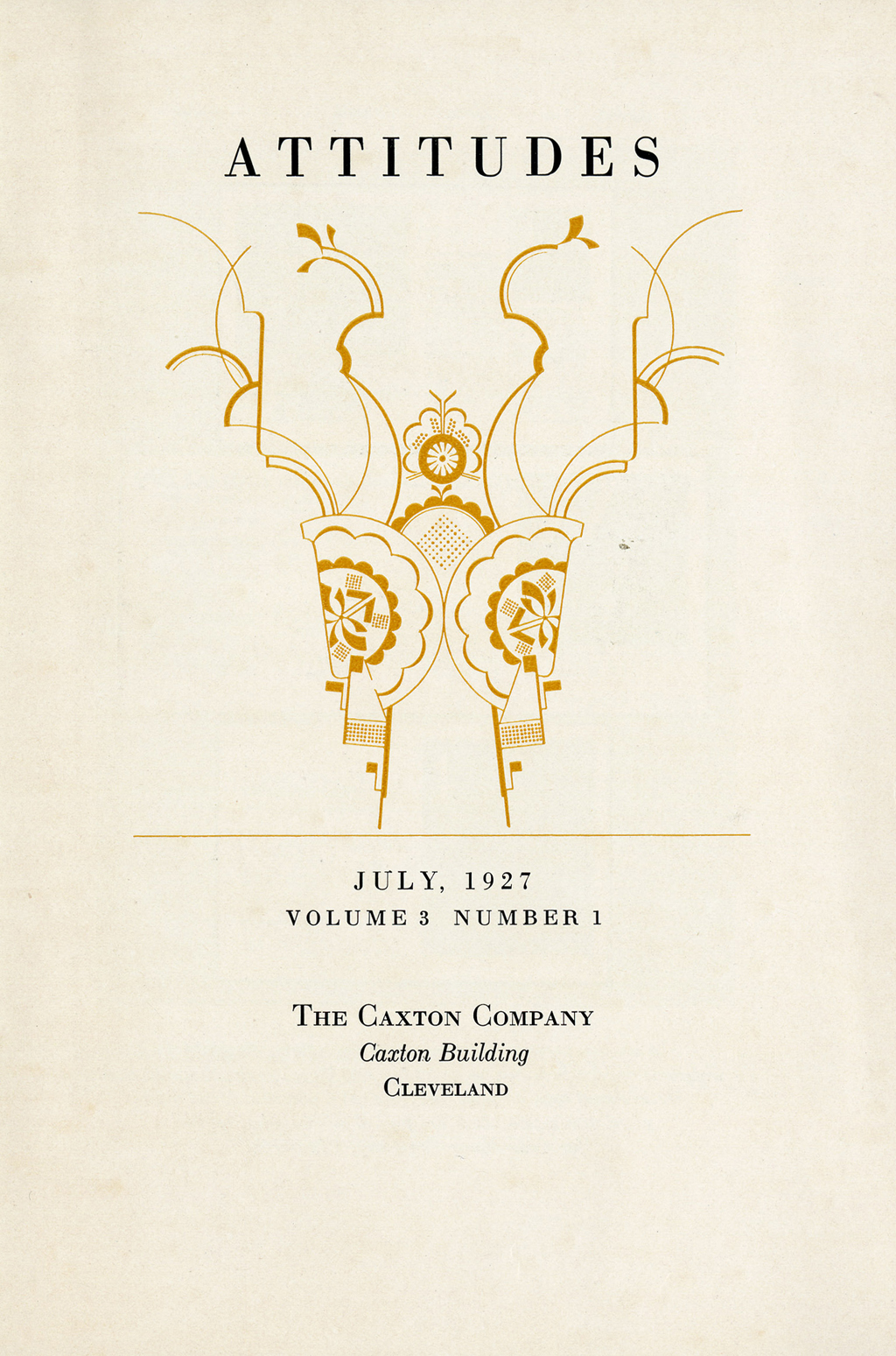 Title page of Attitudes, vol. 3, no. 1 (1927) by The Caxton Company. Decorative design by W.A. Dwiggins. Courtesy of the Western Reserve Historical Society.