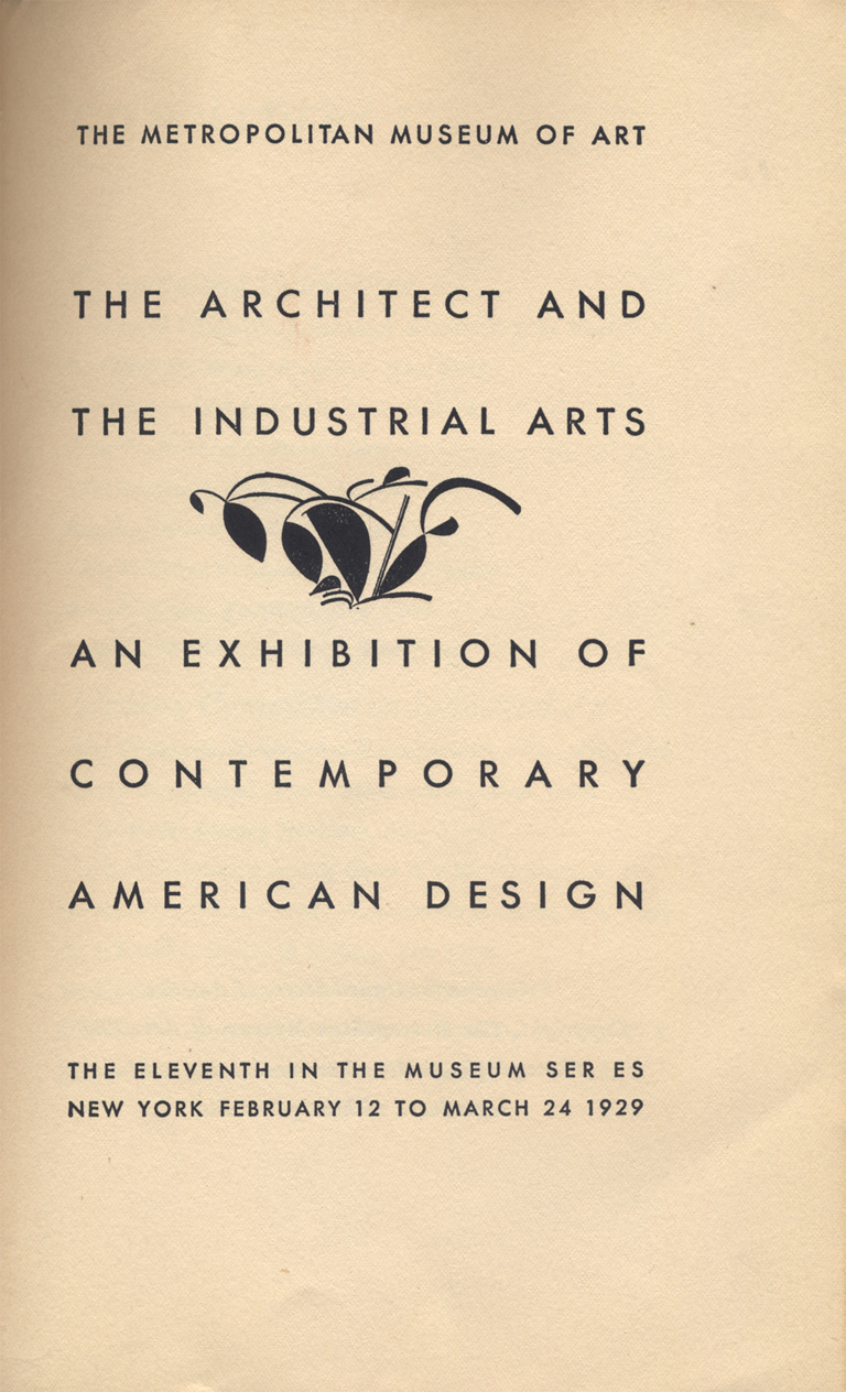 Title page of The Architect and the Industrial Arts: An Exhibition of Contemporary American Design (New York: The Metropolitan Museum of Art, 1929). Typography by David Silvé; ornament design by W.A. Dwiggins.