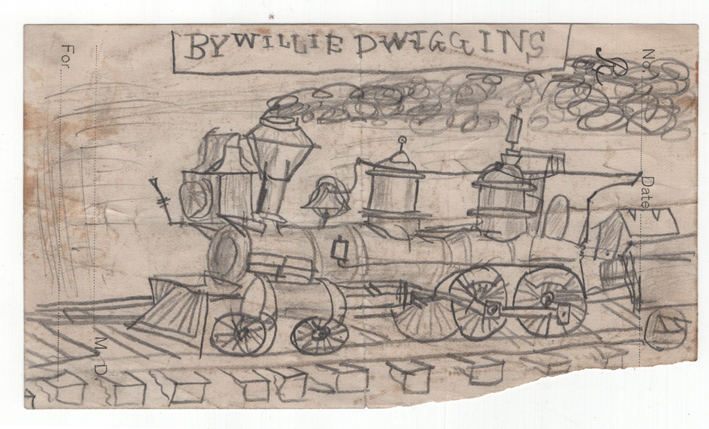 "Locomotive ""By Willie Dwiggins"" (c.1883–1885). Childhood drawing by W.A. Dwiggins. Courtesy Special Collections, Boston Public Library."