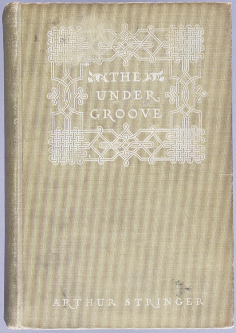 Binding for The Under Groove by Arthur Stringer (New York: S.S. McClure Co., 1908). Design by T.M. Cleland. Collection of Paul Shaw.