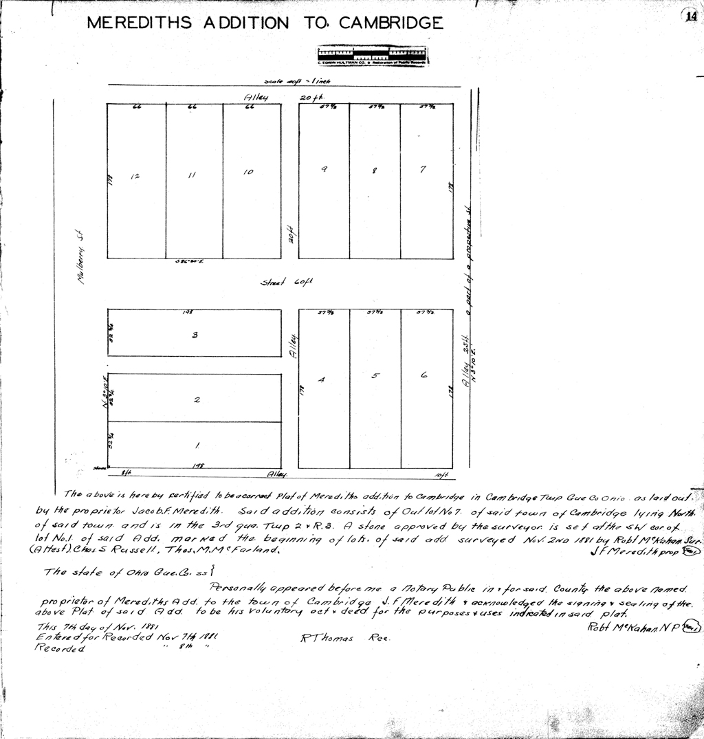 Plat of First Meredith's Addition to Cambridge (1881). Lot 5 was purchased by Sarah Siegfried in 1888 and Lot 9 was purchased by William G. Scott in 1889. Image courtesy of the Office of the County Recorder, Guernsey County, Ohio.