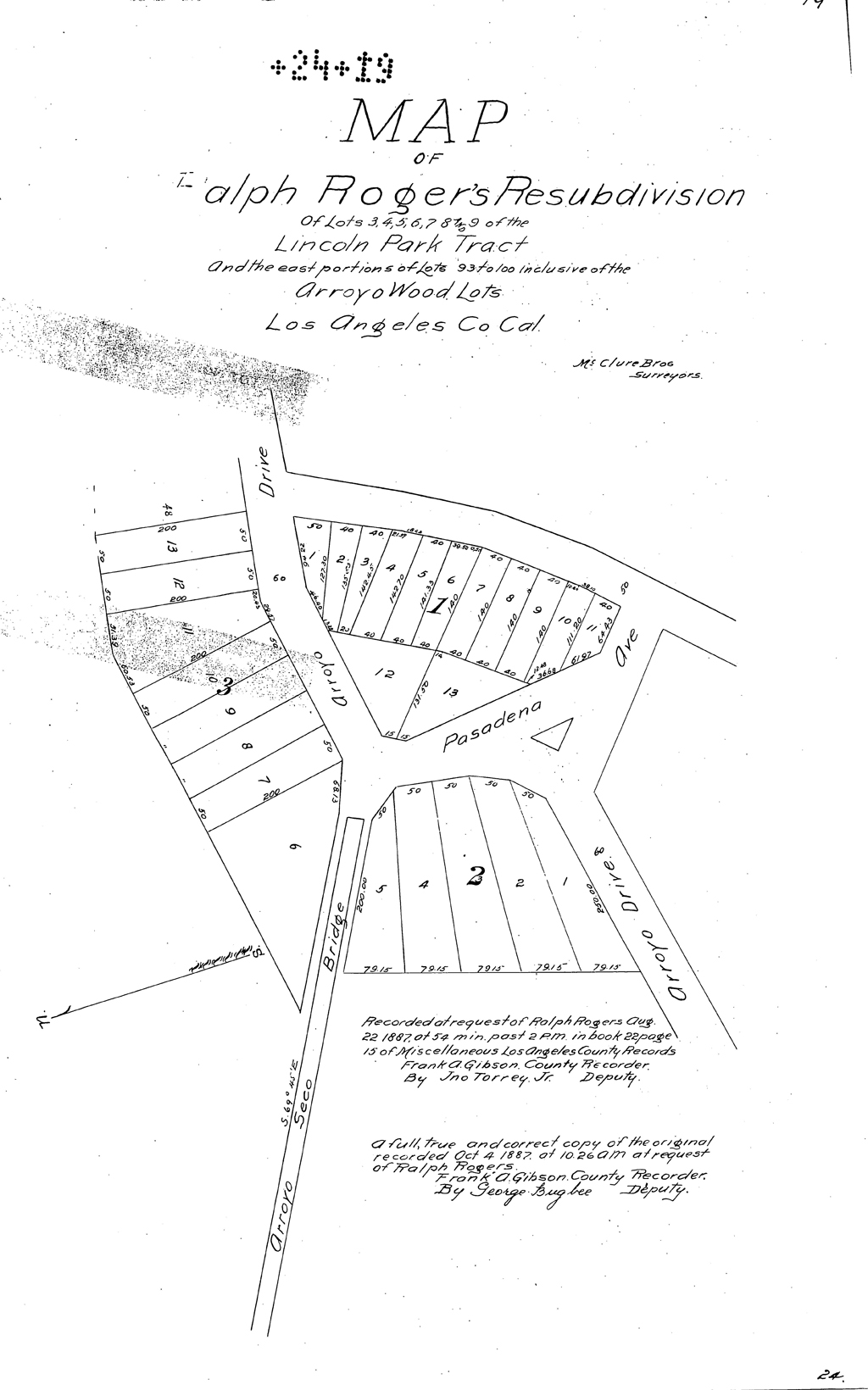 Map of Ralph Roger's [sic] Resubdivision of Lots 3, 4, 5, 6, 7, 8 and 9 of the Lincoln Park Tract and the east portions of Lots 93 to 100 inclusive of the Arroyo Wood Lots, Los Angeles Co. Cal. (22 August 1887).